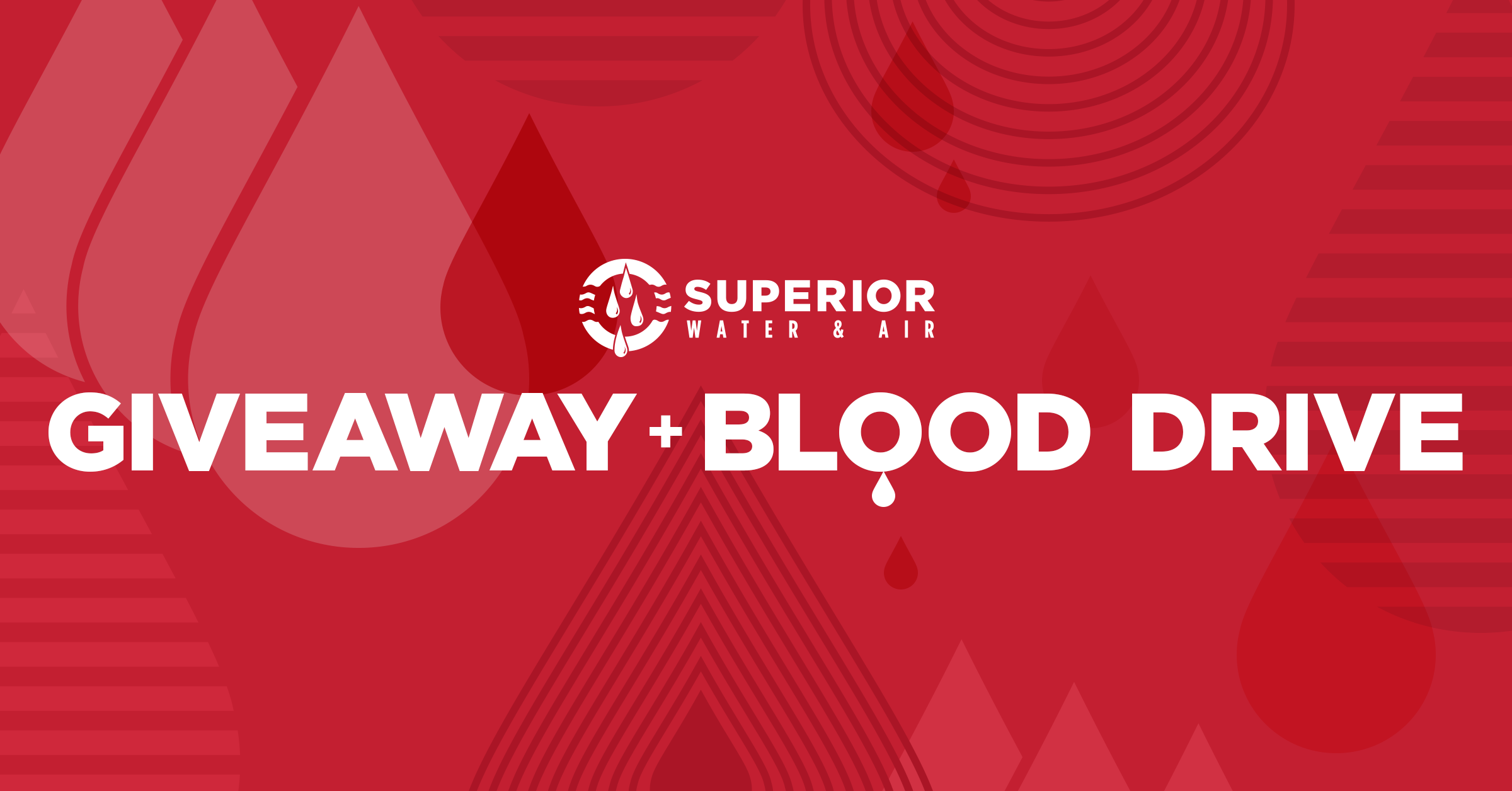Superior Giveaway and Blood Drive